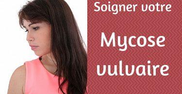 soigner-mycose-vulvaire
