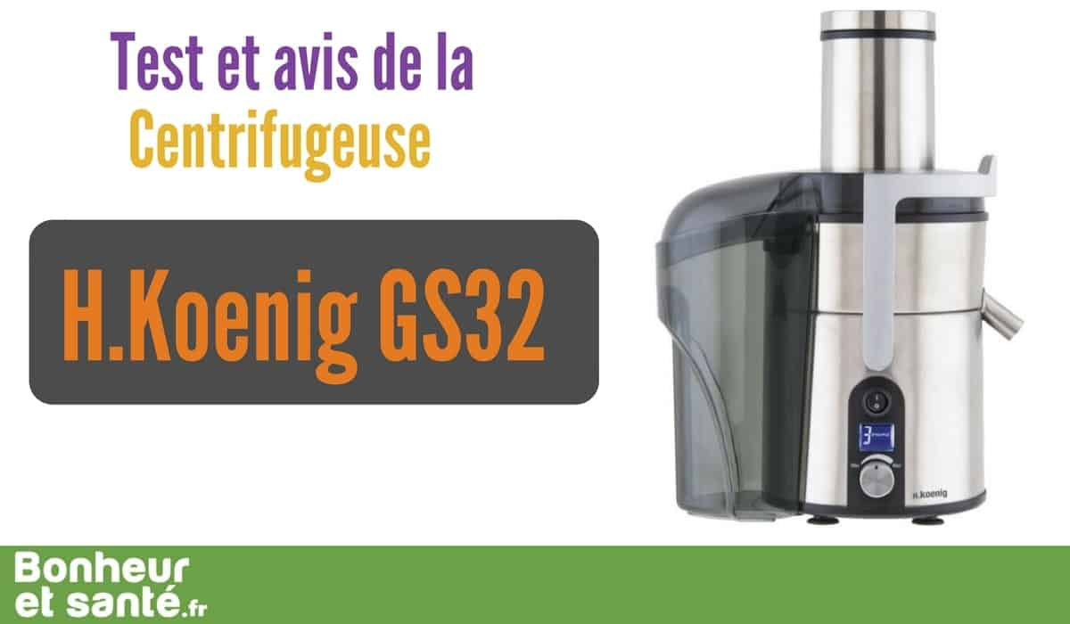 test et avis de la centrifugeuse h koenig gs32 bonheur et sant. Black Bedroom Furniture Sets. Home Design Ideas