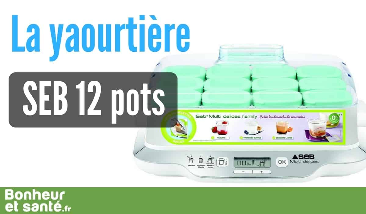 Analyse d taill e de la yaourti re seb multid lices bonheur et sant - Yaourtiere multi delice 12 pots ...