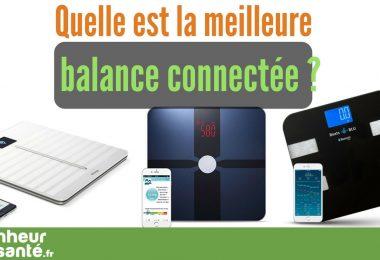 balance-connectee-comparatif-meilleure